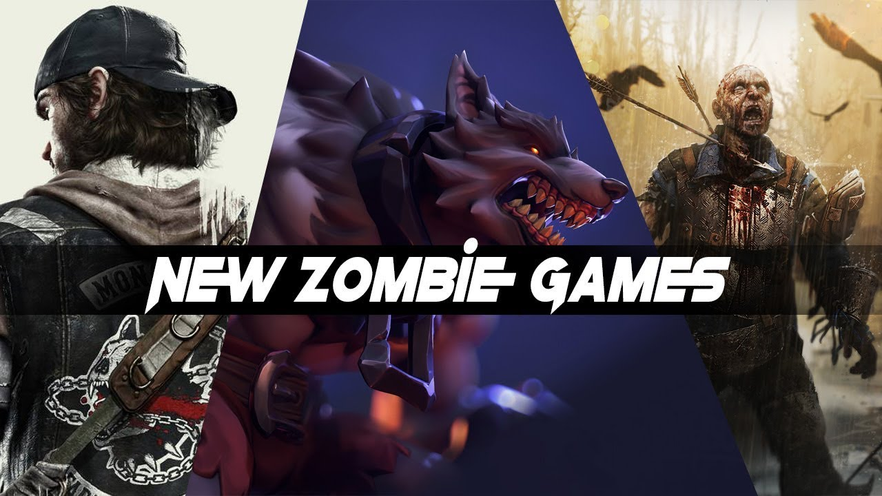 2020 Zombie Games.New And Upcoming Zombie Games For 2019 And 2020