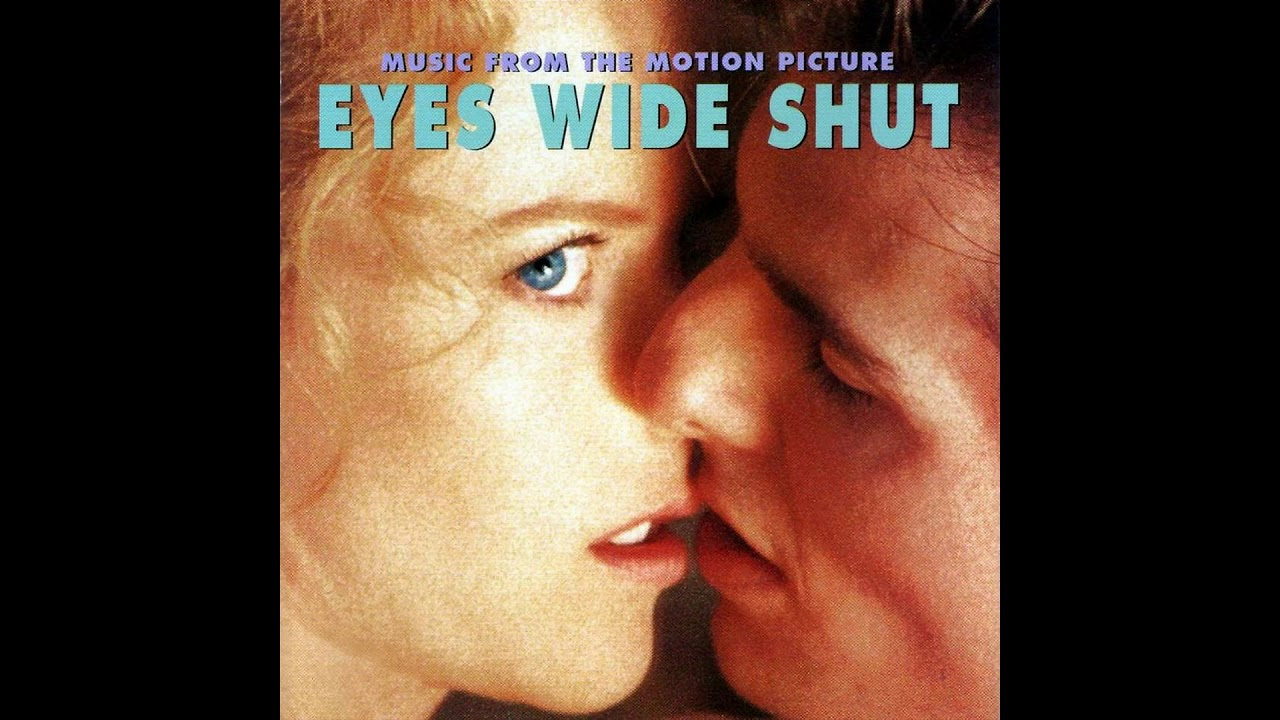 Download Eyes Wide Shut (1999) - Music From The Motion Picture