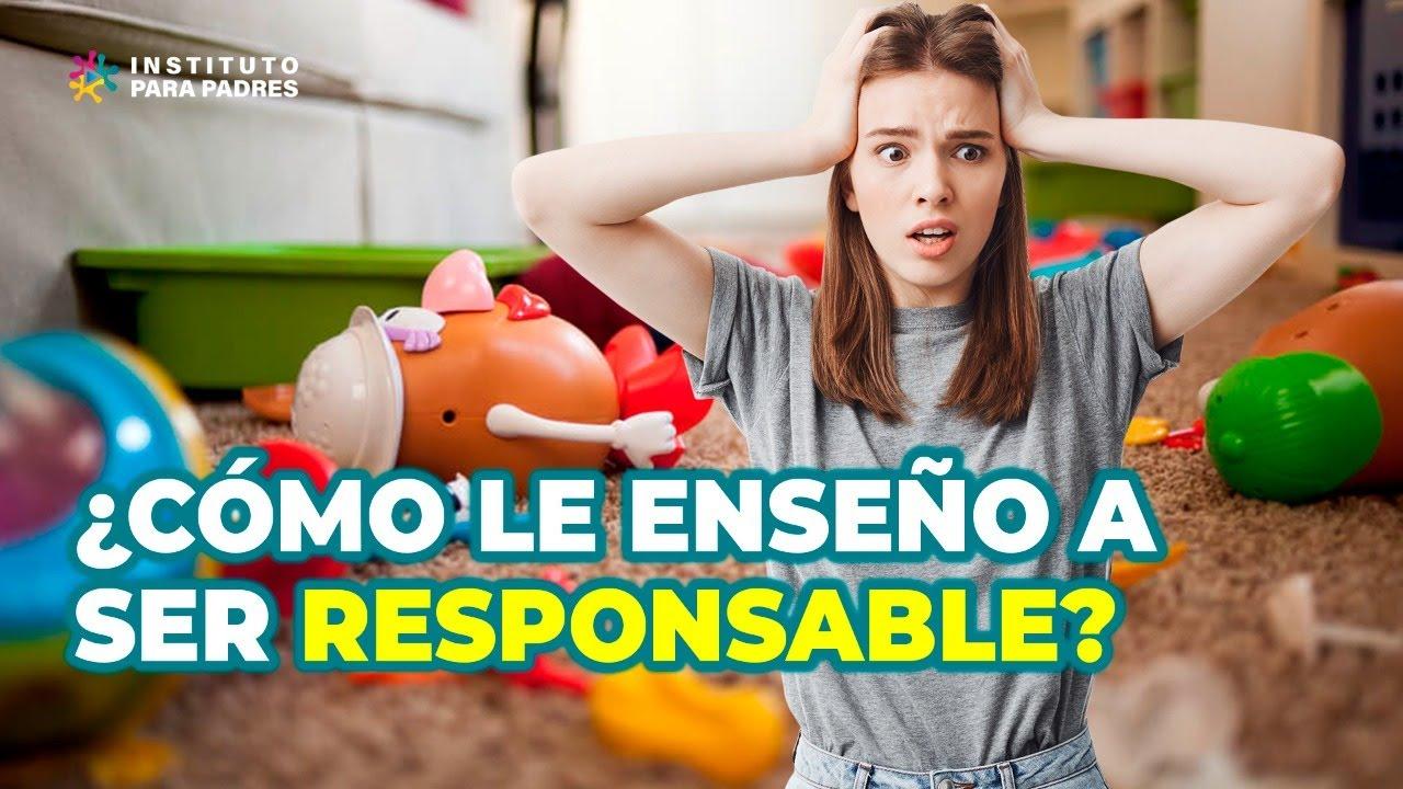 Estrategias para criar un HIJO RESPONSABLE - Niños responsables, adultos felices