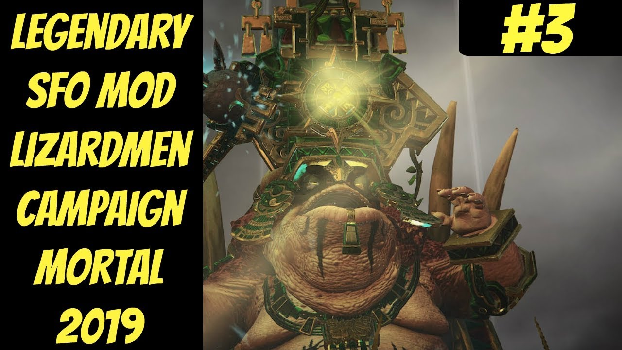 Legendary Lizardmen SFO Mod In-Depth #3 (Mazdamundi) -- Mortal Empires --  Total War: Warhammer 2
