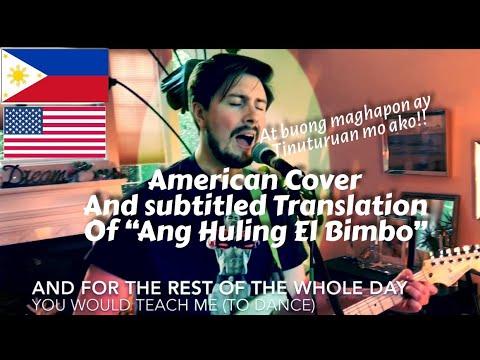 """Foreigner Covers a Filipino song and translates it to English- """"Ang Huling El Bimbo"""""""