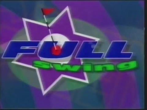 Full Swing  Episode 1  25th May 1996