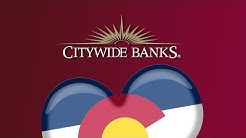 Citywide Banks | Focused on Colorado Since 1963