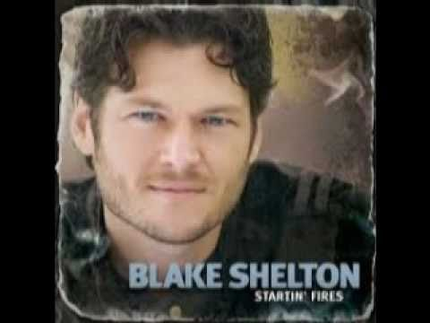 All Over Me  -  Blake Shelton