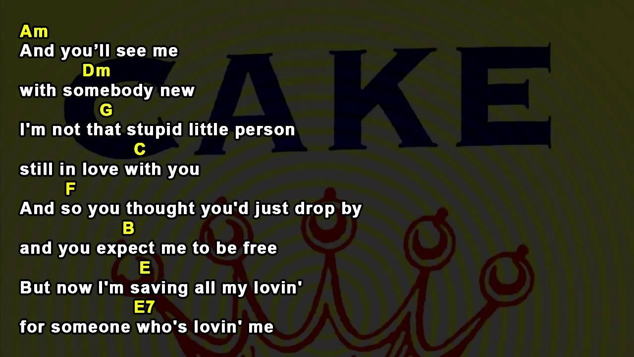 I Will Survive Cake Chords And Lyrics Youtube