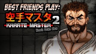 Best Friends Play: Karate Master 2: Knock Down Blow