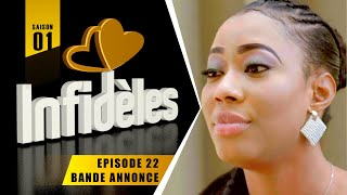 INFIDELES - Saison 1 - Episode 22 : la bande annonce