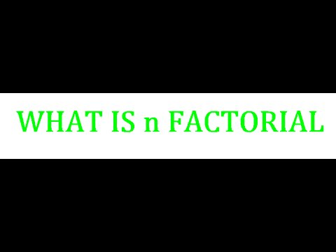 What Is N Factorial Or Factorial Notation