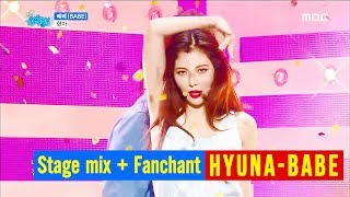 HyunA(현아) - '베베 (BABE)' - Stage mix + Fanchant