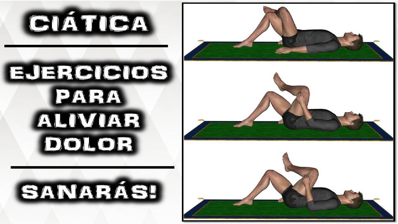 ejercicios para aliviar el nervio ciatico