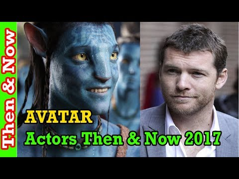Avatar Cast Then And Now 2017