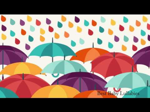 Lullaby Music Songs For Baby Lullaby Music Lullaby Music Song  For Babies RAIN SOUNDS