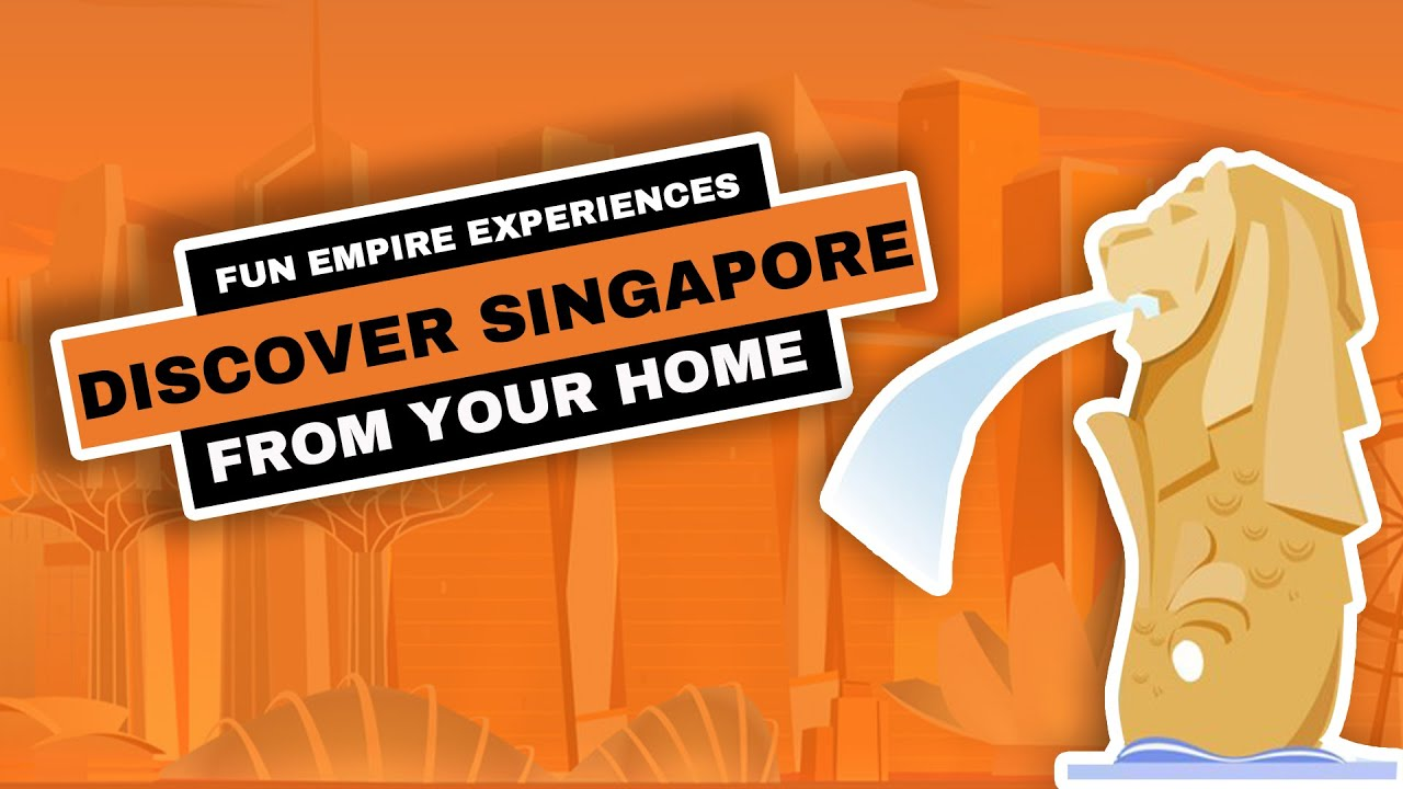 Virtual Travel Experience - Icons Of Singapore by The Fun Empire - YouTube