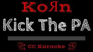 KoRn Kick The PA CC Karaoke Instrumental