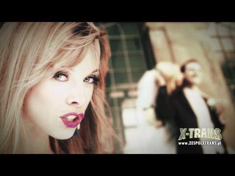 X-TRANS  -  Zakochani zapatrzeni New 2011 Full HD