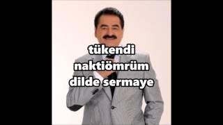 ibrahim tatlıses tükendi nakti ömrüm (lyrics)