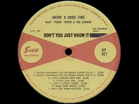 Don't You Just Know It - Huey
