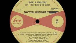 Watch Huey Piano Smith Dont You Just Know It video