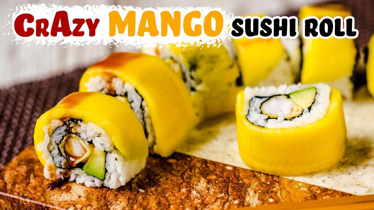 Crazy Mango Sushi Roll Recipe With Tempura Shrimps