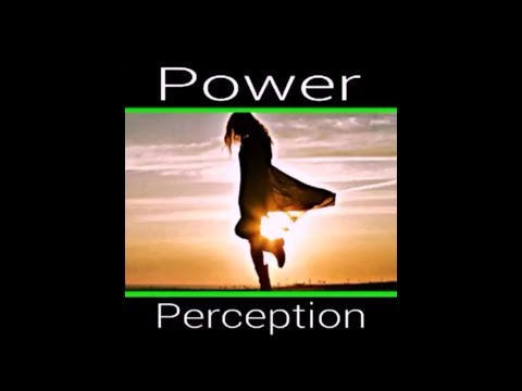 Power And Perception (Improving Your Strengths) - TITEzine