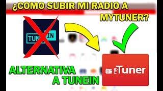 Cómo subir mi radio a MyTuner Radio │ Alternativa a Tunein Radio