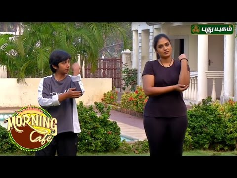 Body Joints Relaxation Exercise தற்காப்பு For Safety Morning Cafe 24-03-2017 PuthuYugamTV Show Online