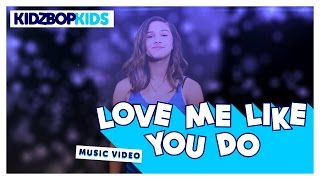 KIDZ BOP Kids – Love Me Like You Do (Official Lyric Video) [KIDZ BOP 29] #ReadAlong