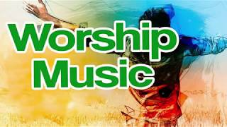 Best Praise And Worship Songs - Nonstop Beautiful Worship Songs - Latest Worship Music Ever