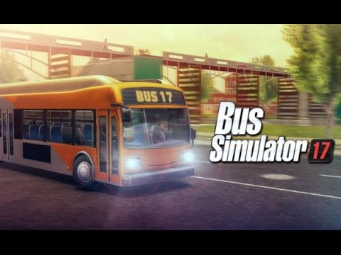 Bus Simulator 17 - Android Gameplay HD