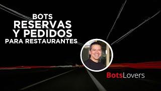 Bots para reservas y pedidos en restaurantes