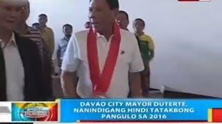 Davao City Mayor Duterte Nanindigang Hindi Tatakbong Pangulo sa 2016
