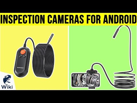7 Best Inspection Cameras For Android 2019