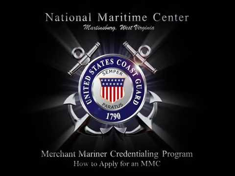 National Maritime Center: Merchant Mariner Credentialing Process