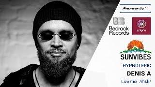 DENIS A Msk HYPNOTERIC Live Mix Pioneer DJ TV