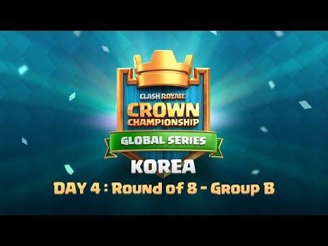 Clash Royale Crown Championship Korea - Day 4