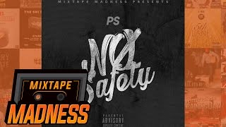 (Zone 2) PS - No Safety (MM Exclusive) #FreePS | @MixtapeMadness