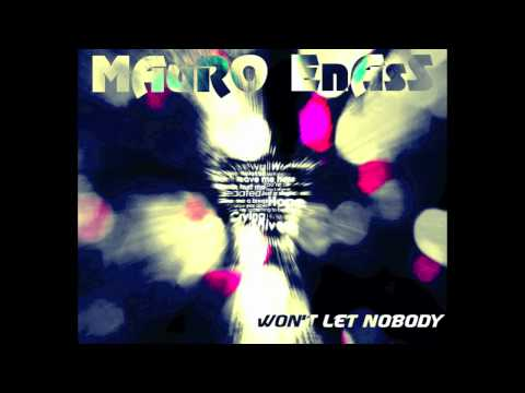 Pepper MaShay & Mauro Enass - Won't Let Nobody (Original Mix)