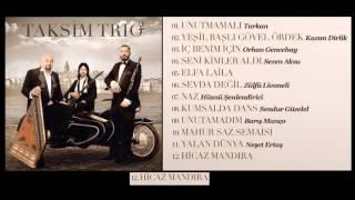 Taksim Trio - Hicaz Mandıra