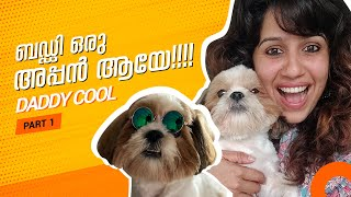 Buddy is a Father!!! | Daddy Cool- Part 1 | Ranjini Haridas Vlogs
