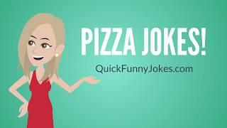 Jokes About Pizza!