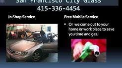 San Francisco City Glass 415-336-4454