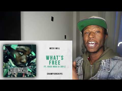 Meek Mill – What's Free Ft. Rick Ross & Jay-Z (Championships) [REACTION]