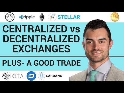 CENTRALIZED vs DECENTRALIZED EXCHANGES | PLUS A GOOD (POTENTIAL) TRADE