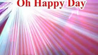 Oh Happy Day Karaoke Chorus