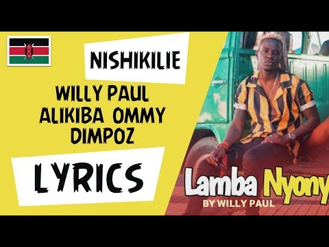 willy-paul-x-alikiba-x-ommy-dimpoz---nishikilie-lyrics-|-nishikilie-song-karaoke