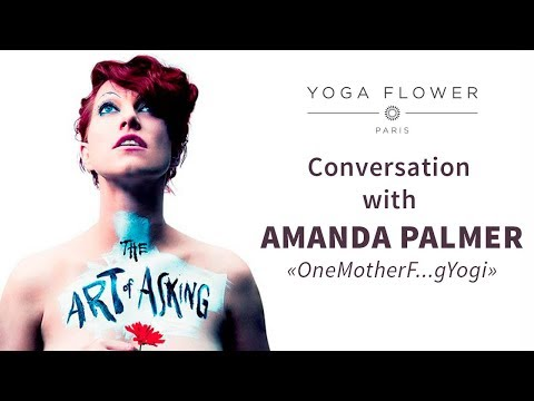 Amanda Palmer interview 2017 - OneMotherFuckingYogi