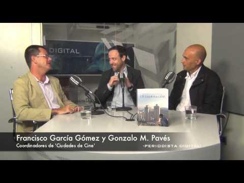 Gonzalo Pavés y Francisco García Gómez, autores de 'Ciudades de cine'.