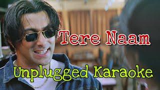 Tere Naam - Sad Unplugged Karaoke With Lyrics || Vicky Singh || BasserMusic