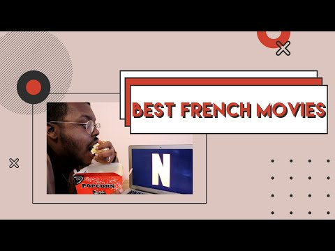 4 FRENCH-LANGUAGE FILMS YOU MUST WATCH | The Francofile