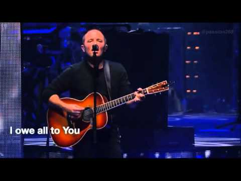 At the Cross(Worship)..Chris Tomlin..Passion 2014